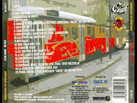 Club Dogo - Mi Fist (2003) [FULL ALBUM]