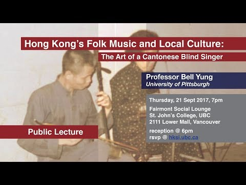 Bell Yung—Hong Kong's Folk Music and Local Culture
