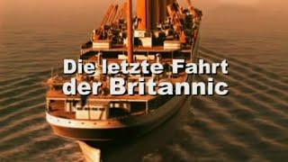 [DOKU] Die letzte Fahrt der Britannic