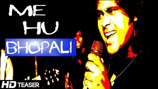 "Me Hu Bhopali - Teaser 2 ""Peddy Jey"" Official Teaser 
