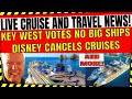 LIVE CRUISE AND TRAVEL NEWS! NOV 4 2020 KEY WEST SAYS NO TO BIG CRUISE SHIPS AND MORE!