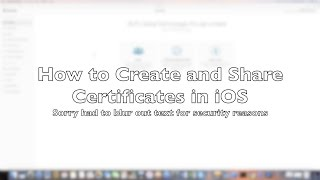 Create and Share Certificates in iOS: TLOG #7