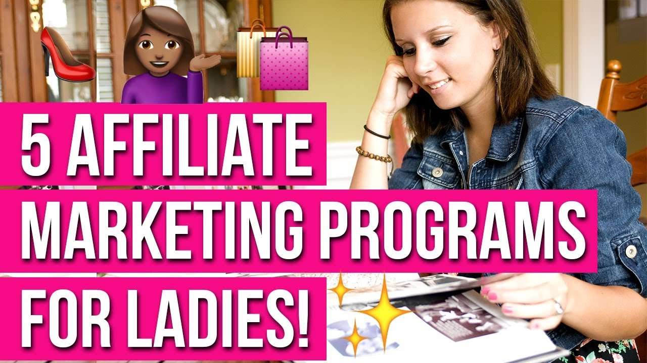5 Lucrative Affiliate Marketing Programs to Make Money From Home for Ladies