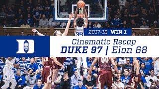 Win 1 | Cinematic Recap: Duke 97, Elon 68 (11/10/17)