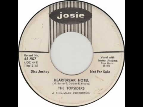 The Topsiders - Heartbreak Hotel