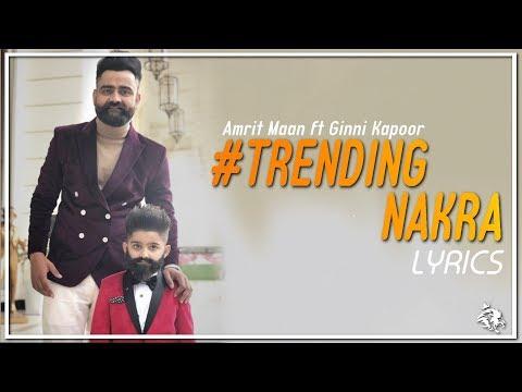 Trending Nakhra | Lyrics | Amrit Maan ft. Ginni Kapoor | Intense | Syco TM