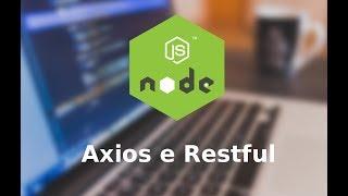 Axios - Fazendo Requisições para APIRestful - Node.JS