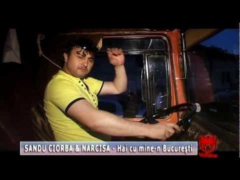 Sandu Ciorba & Narcisa - Hai cu mine-n Bucuresti