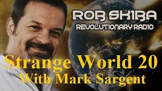 Flat Earth with Rob Skiba - SW20 - Mark Sargent ✅