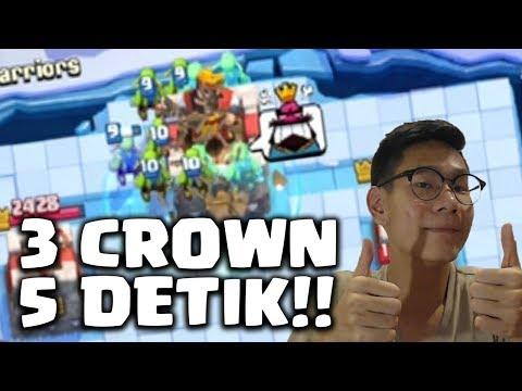 BISA DAPET 3 CROWN DALAM HITUNGAN DETIK - Clash Royale Indonesia