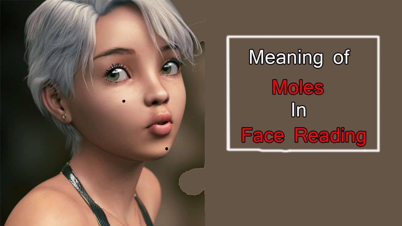 Meaning Of Mole On Your Face Moles On Face Face Reading Hindi