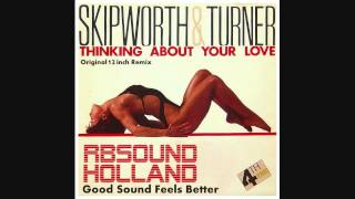 Skipworth & Turner - Thinking About Your Love (12Inch) HQsound