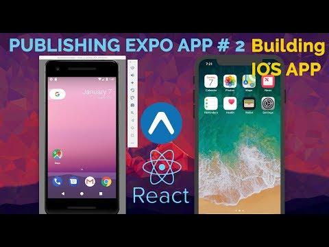 React Native | #2 Publishing Expo.io App - Building iOS App