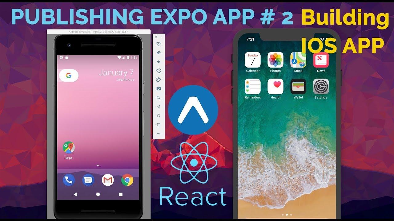React Native | #2 Publishing Expo io App - Building iOS App