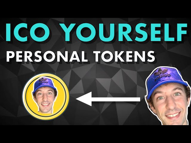 ICO Yourself with Personal Tokens And Raise Money Against Your Future Income
