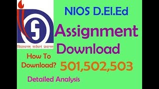Assignments (501,502,503) Of NIOS D.El.Ed  are Available. Detailed Analysis চাঁওক thumbnail