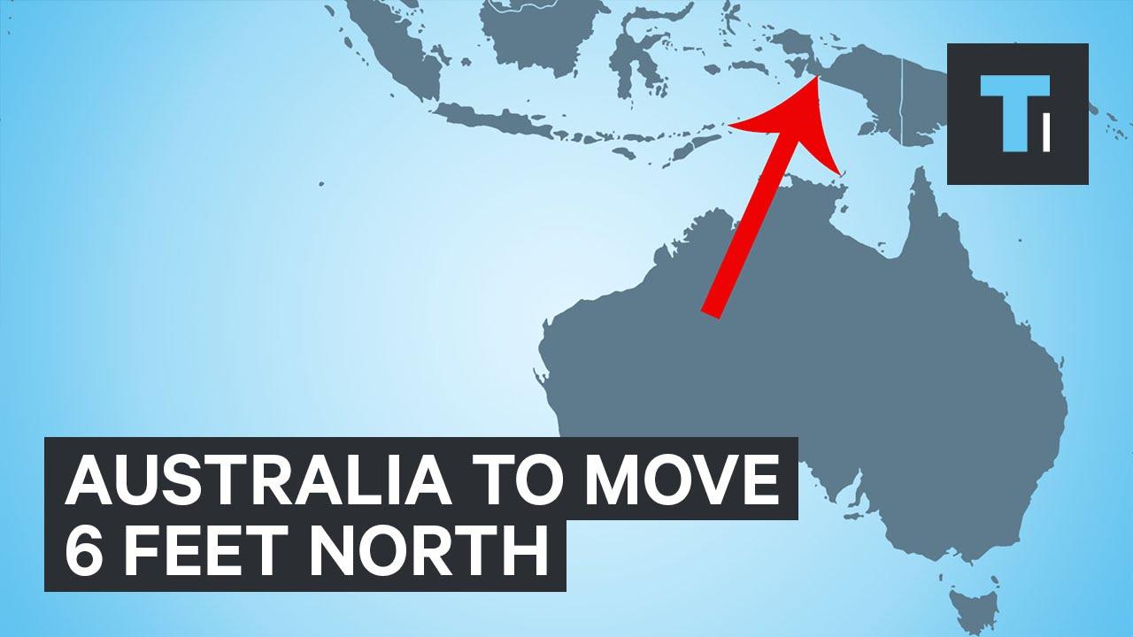 Australia to move 6 feet north