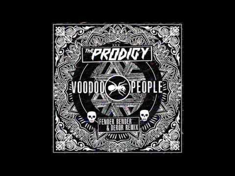 The Prodigy  Voodoo People Fender Bender & Deror Remix