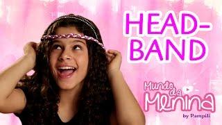 como fazer um headband colorida para sua amiga secreta com a gabi saraivah mundo da menina