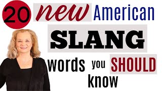 20 NEW American Slang Words you Should Know.