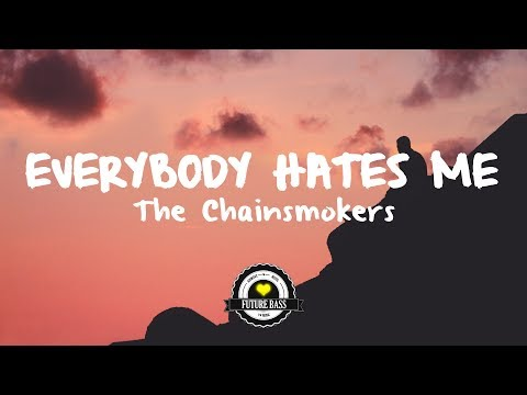 The Chainsmokers - Everybody Hates Me (ItsVam Remix)