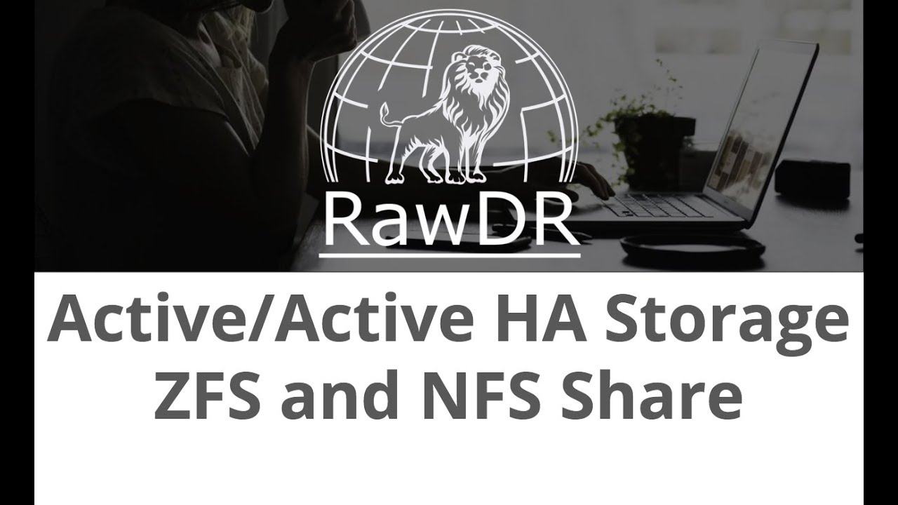 Setup RawDR Active/Active HA Storage with ZFS and NFS Shared Storage