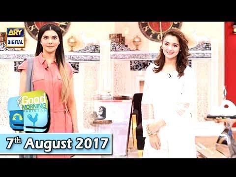 Good Morning Pakistan - Guest: Haniya Amir - 8th August 2017 - Ary Digital