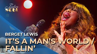 Ladies of Soul 2018 | It's a Man's World & Fallin' - Berget Lewis