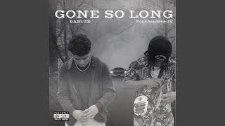 Gone So Long