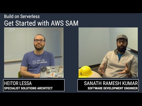 Build on Serverless | Get Started with AWS SAM Open Source