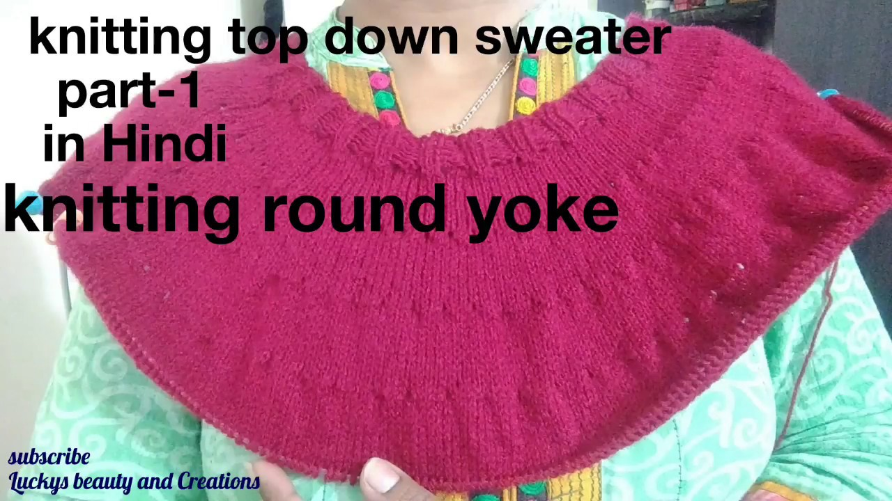 274be032c cheaper 1c8db d8f57 knitting top down sweater tutorial in hindi part ...