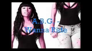 A.B.G - Want Your Loving / Wanna Ride (ALBANIAN 2015)