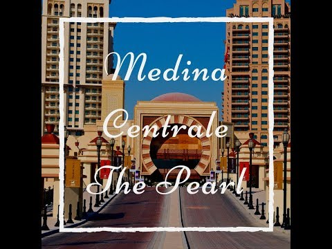 Medina Centrale Qatar, The Pearl - Driving in Doha City
