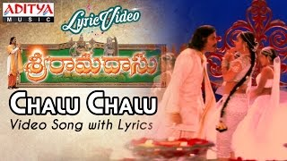 Chalu Chalu Video Song With Lyrics II Sri Ramadasu Movie Songs II Nagarjuna Akkineni,Sneha