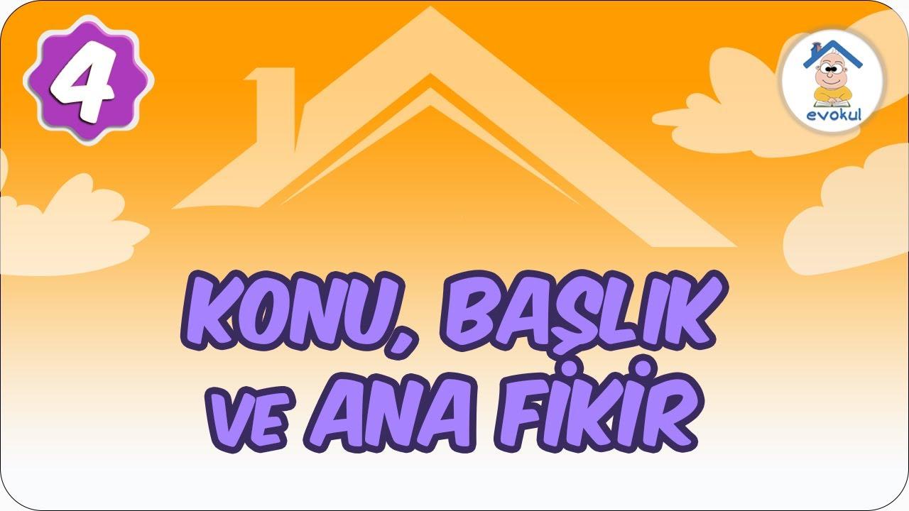 Parçada Anlam-1 (Konu,Başlık, Ana Duygu, Ana Düşünce)  | 5. Sınıf Türkçe evokul Kampı