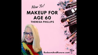Make up for the  50- 60 year old persons