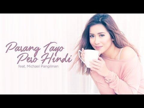 Angeline Quinto - Parang Tayo Pero Hindi with Michael Pangilinan (Audio)
