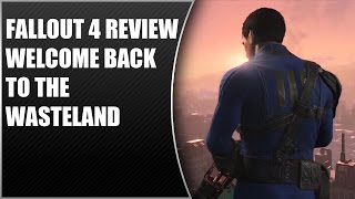Fallout 4 Review - Welcome Back To The Wasteland (Video Game Video Review)