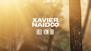 Xavier Naidoo - Bild von dir [Official Video]