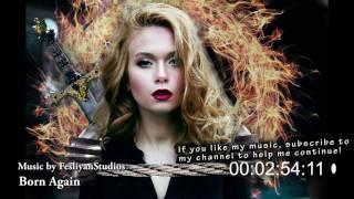 Epic Music of Inspiration - Born Again - motivational background music
