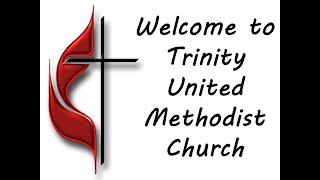 7-5-20 Trinity Online Worship Video