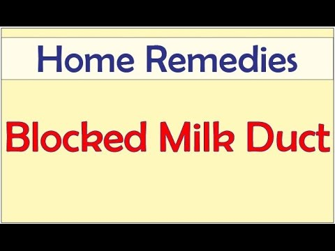 Home Remedies for Blocked Milk Duct | Best Treatment for Blocked ...