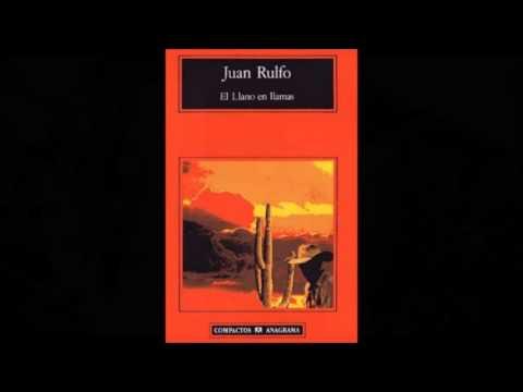 Paso del Norte, El llano en llamas, Juan Rulfo. - YouTube