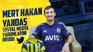 Mert Hakan Yandaş Sosyal Medya Yorumlarını Okudu 😀   Fenerbahçe SK