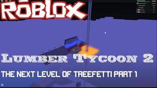 Roblox: Lumber Tycoon 2: Die nächste Ebene von treefetti Teil 1: Bewegen der Kanonen