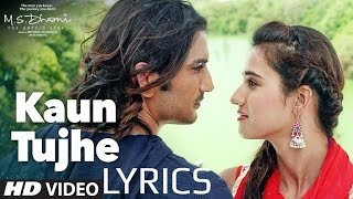 Kaun Tujhe - Palak Muchhal | M.S Dhoni | FULL SONG with LYRICS (Chipmunk Version)