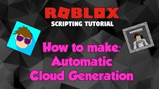 ROBLOX: Automatic Cloud Generation Script