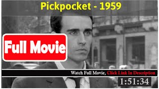 Pickpocket (1959) *FuII M0p135*#*