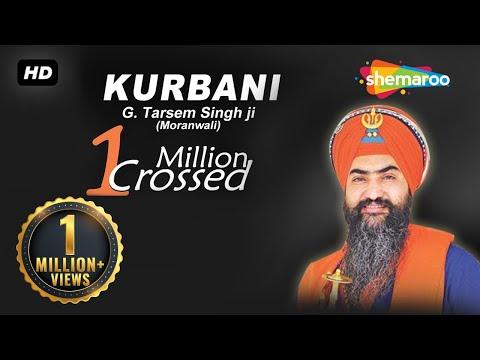 Kurbani - Guru Gobind Singh Ji  - Giani Tarsem Singh Moranwali (IGMDJ)