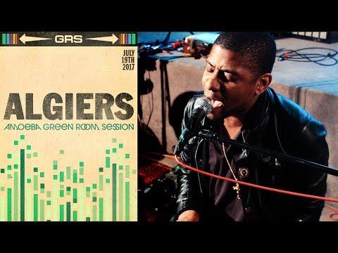 Algiers - Amoeba Green Room Session